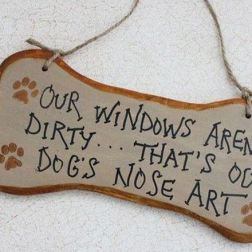 Anyone who has windows and a dog knows this.