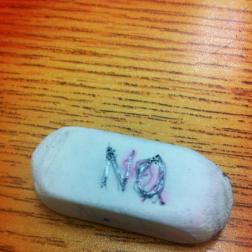 Writing Yes/No on an eraser and using it to make important life decisions.This is not a good way to live your best life.